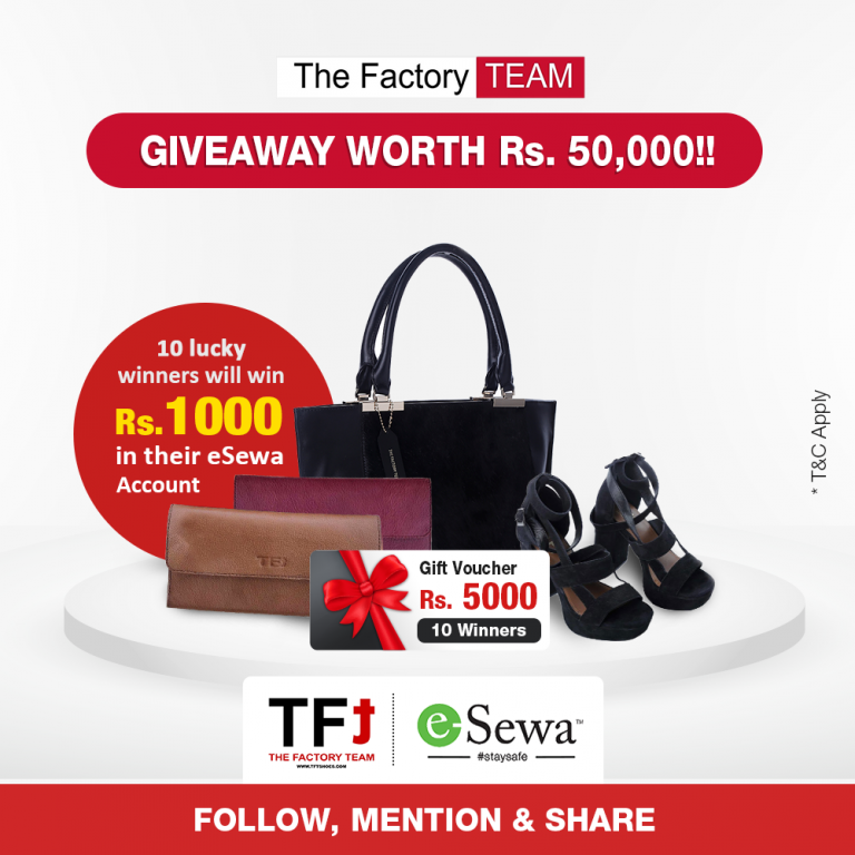 Giveaway Worth 50,000 from The factory team and Esewa